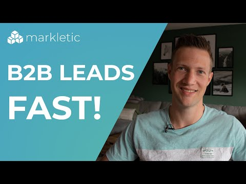 How to Generate B2B Leads FAST! 7 Lead Generation Strategies That Boost Your Marketing!