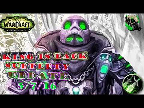 [Legion  Beta] Subtlety Rogue - The King has Arrived - World of Warcraft Legion 7.0