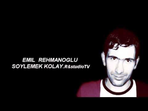 EMIL REHMANOGLU SOYLEMEK KOLAY R&STUDIOtv