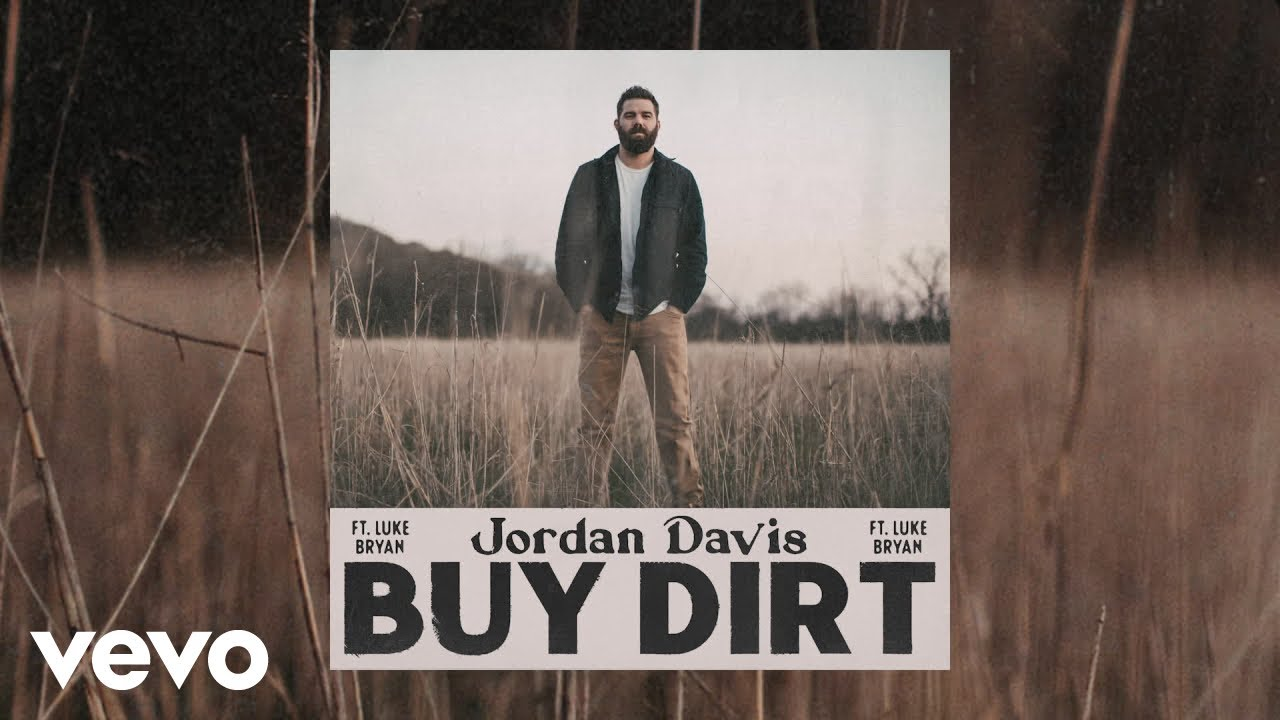 Jordan Davis - Buy Dirt (Official Audio) ft. Luke Bryan