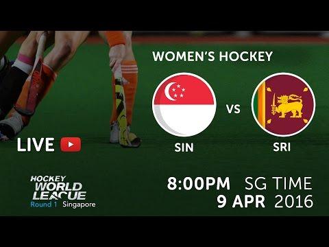 Singapore vs Sri Lanka | 2016 Women Hockey World League Round 1