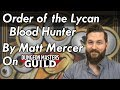 Order of the Lycan Blood Hunter - Dungeons and Dragons