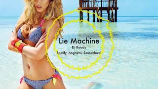 Gambar cover Lie Machine / Dj Roody