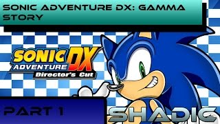 Sonic Adventure DX- E-102 Gamma's Story Part 1