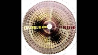 Ensemble Du Verre - Dare