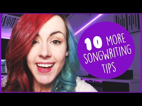 10 More Songwriting Tips for Beginners