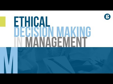Ethical Decision Making in Management