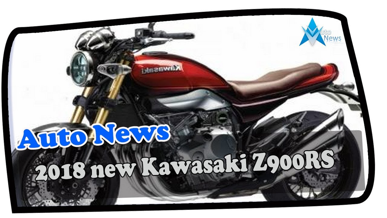 2018 New Kawasaki Z900RS PRICE SPEC