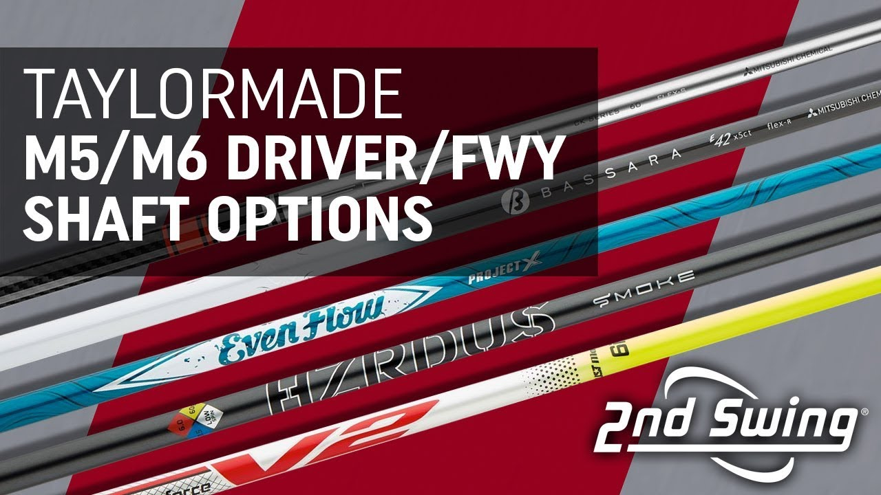 TaylorMade M5/M6 Driver And Fairway Shaft Options