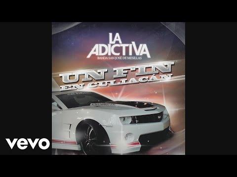 La Adictiva Banda San José de Mesillas - Un Fin en Culiacan  (Cover Audio)