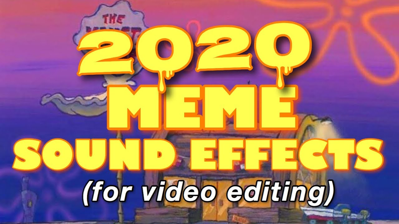 MEME SOUND EFFECTS FOR EDITING | 2020 - YouTube