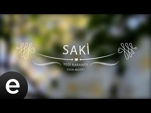 Saki - Yedi Karanfil (Seven Cloves) - Official Audio