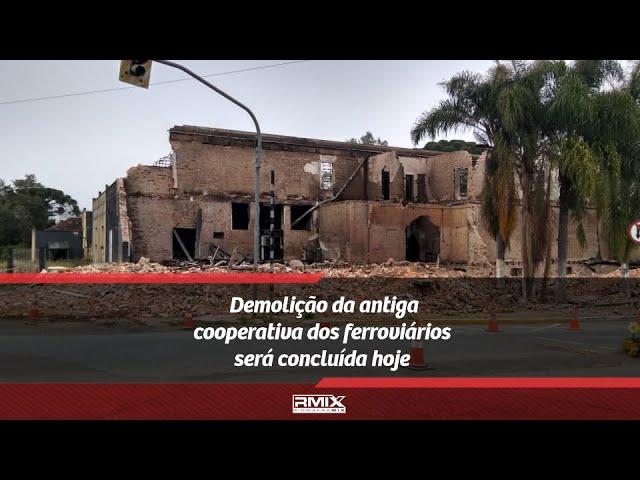 RMix No Ar: Demolição da antiga cooperativa dos ferroviários será concluída hoje