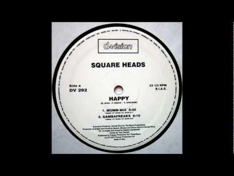 Square Heads - Happy (Mumm Mix)