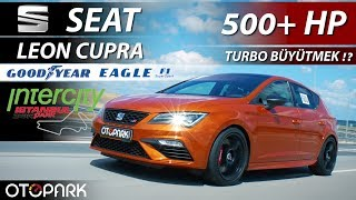 Seat Leon Cupra 500+hp   TEST