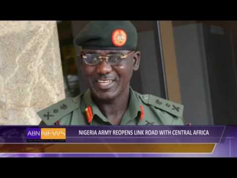 Nigeria Army reopens link road with Central Africa