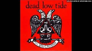 "Dead Low Tide ""Lazer Lazer Lazer Love"""
