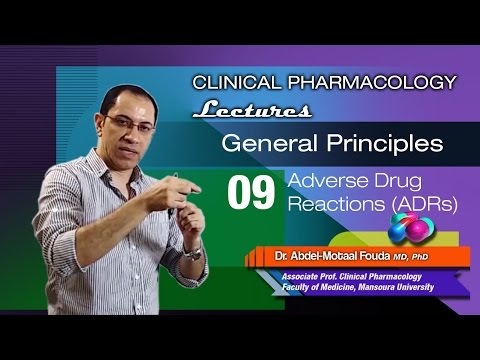 General Principles of Pharmacology - 09 - Adverse drug reactions