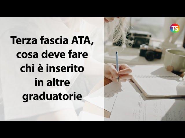 Graduatorie Terza Fascia Ata: cosa deve fare chi è già inserito