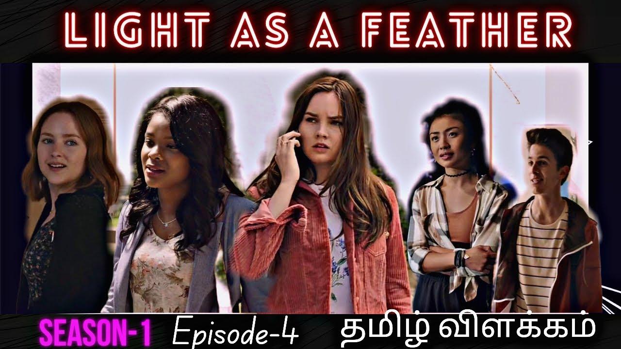 Download Light as a feather | Season - 1 | Episode - 4 | தமிழ் விளக்கம் | The Sisters Edition |