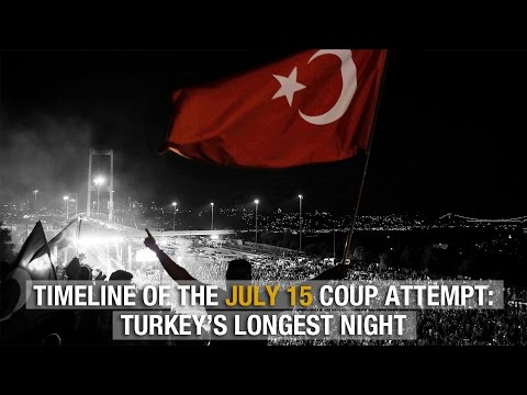 Timeline of the July 15 coup attempt: Turkey's longest night