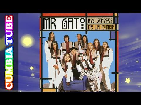 Mr. Gato - Los Señores de la Cumbia   Disco Completo