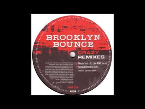 Brooklyn Bounce - Crazy (Megara vs. DJ Lee RMX)