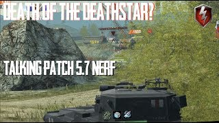 DEATH OF THE DEATHSTAR? 183 NERFS WONT BE CONTROVERSIAL AT ALL WORLD OF TANKS BLITZ