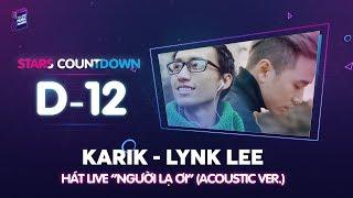Người Lạ Ơi Live - Acoustic Ver | Lynk Lee - Karik
