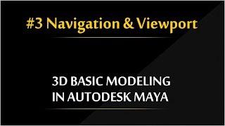 #3 Navigation & Controls  Autodesk Maya 3d Modeling Tutorials  RS Production