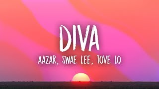 Swae Lee, Aazar, Tove Lo - Diva (Lyrics)