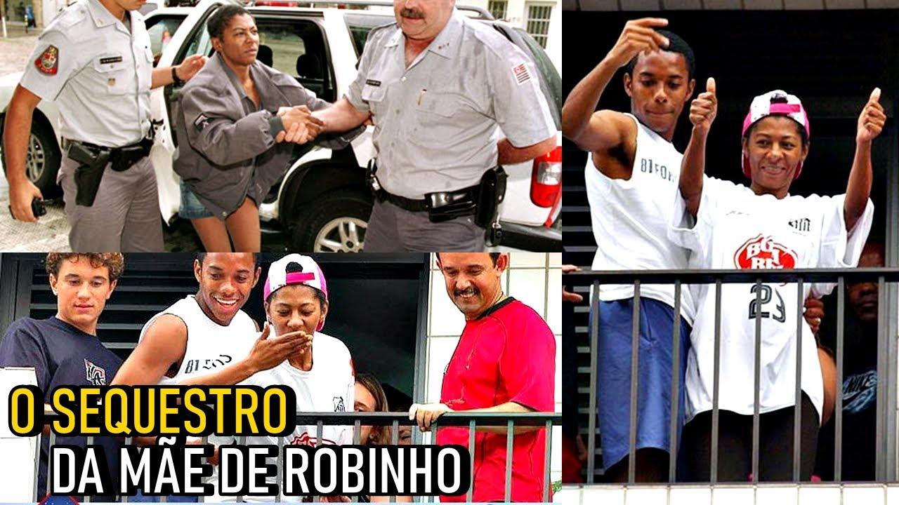Quem se lembra do assustador SEQUESTRO da MÃE DE ROBINHO, em 2004?