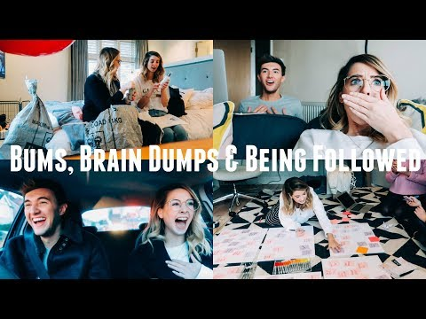 BUMS, BRAIN DUMPS & BEING FOLLOWED