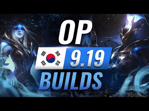 13 NEW Korean Builds You MUST TRY in Patch 9.19 - League of Legends Season 9
