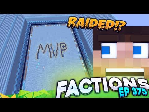 Minecraft Factions #375 - ARE WE RAIDED?! (Minecraft Raiding)