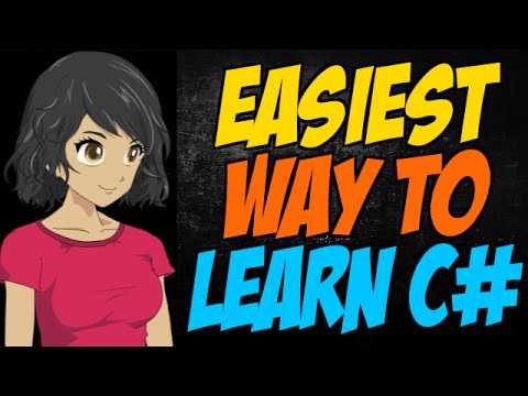 Easiest Way to Learn C#