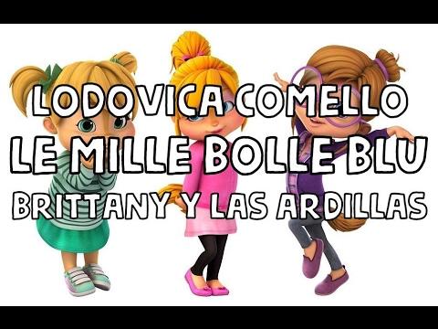 LODOVICA COMELLO - LE MILLE BOLLE BLU   BRITTANY Y LAS ARDILLAS