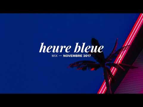 Heure Bleue Mixtape - Novembre #6 by Chuule