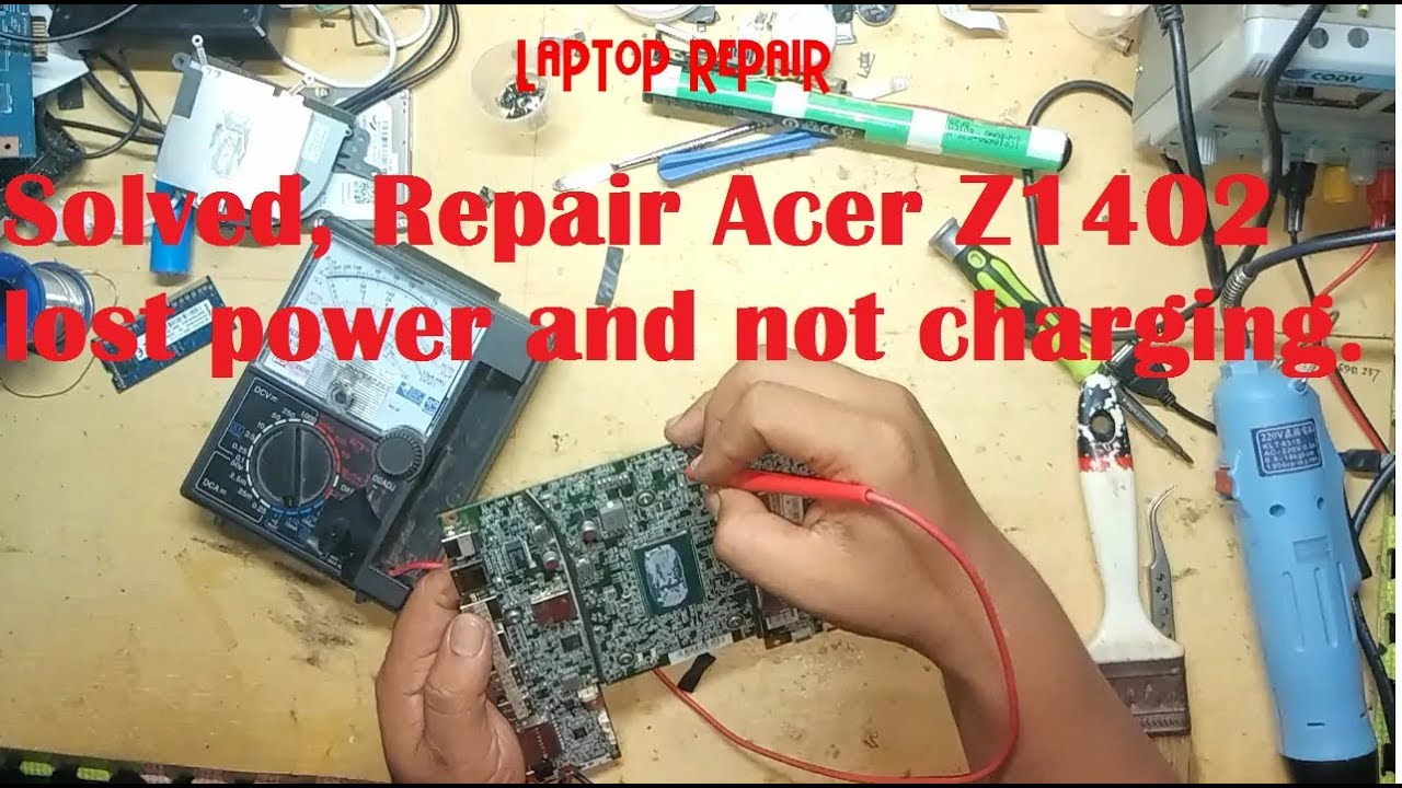 Repair Acer Z1402 Lost Power Padam Youtube