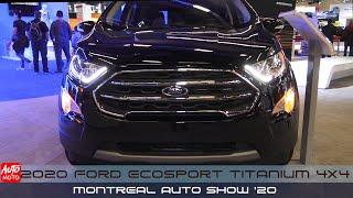 2020 Ford Ecosport Titanium 4x4 - Exterior And Interior - Montreal Auto Show 2020
