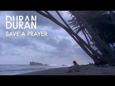 Duran Duran  Save A Prayer  Music