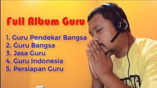Full Album Guru - Teacher Songs Update Dangdut Terbaru Guru Bangsa Parodi by DMC