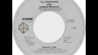 T.G. Sheppard & Karen Brooks ~ Faking Love