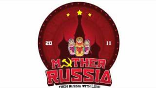 East Clubbers - Mother Russia 2011