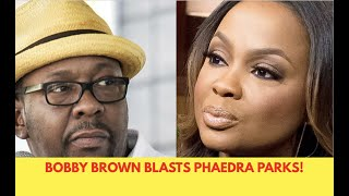Bobby Brown Blasts Phaedra Parks For Being A Bad Lawyer & Fame Whore!