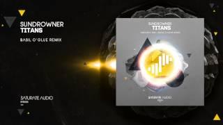 Sundrowner - Titans (Basil O'Glue Remix)