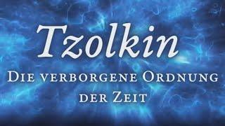Tzolkin - Die verborgene Ordnung der Zeit   ExoMagazin