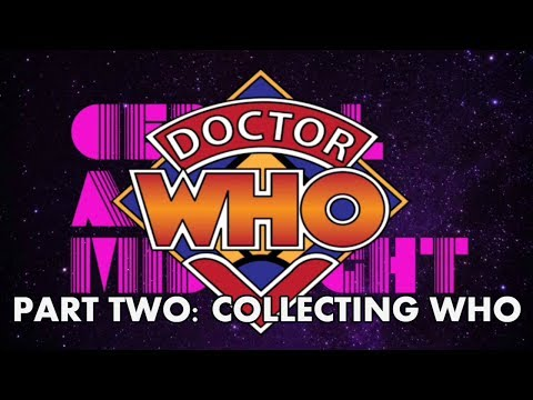Let's Talk About Doctor Who Part 2: Collecting Who (DVDs, Blu-rays, Books, Toys)