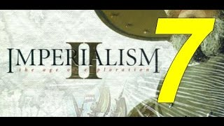 Imperialism 2: The age of exploration #07
