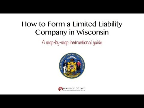 How To Form An LLC In Wisconsin